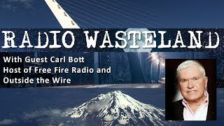 Radio Wasteland #124: Outside the Wire with Carl Bott