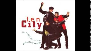 Ten City - Only Time Will Tell (Intime Somewhere Mix) & My Peace Of Heaven (International Mix)