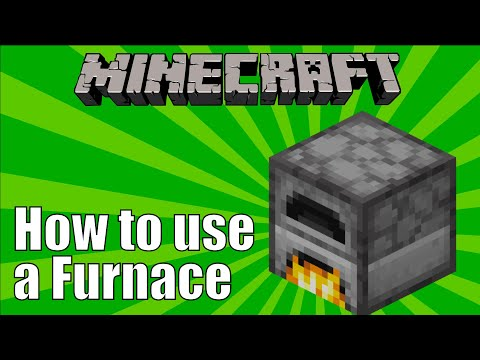 How To Use A Furnace In Minecraft