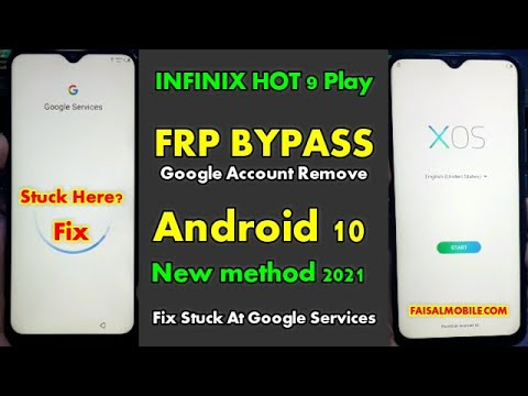 Infinix Hot 9 Play FRP Bypass Android 10 Without PC || Stuck On Google Services