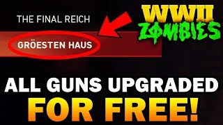 WW2 ZOMBIES: EVERY GUN PACK-A-PUNCHED for FREE! - GROESTEN HAUS EASTER EGG! (WW2 Zombies Bonus Map)