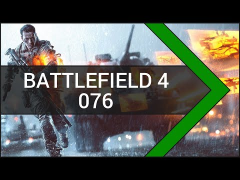 Let's Play Battlefield 4 [Deutsch] #076 Gulf of Oman 1/2