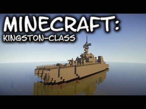 Minecraft: Kingston-Class Patrol Vessel Tutorial