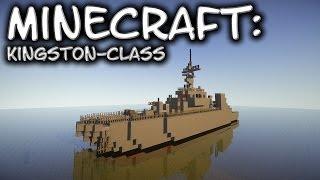 Minecraft: Kingston-Class Patrol Vessel Tutorial