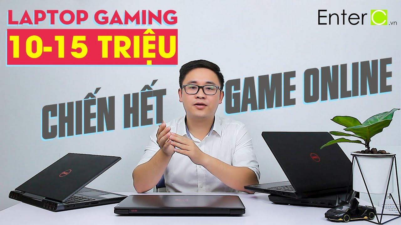 Top Laptop Gaming dưới 15 triệu : Đáng mua nhất năm 2020 !