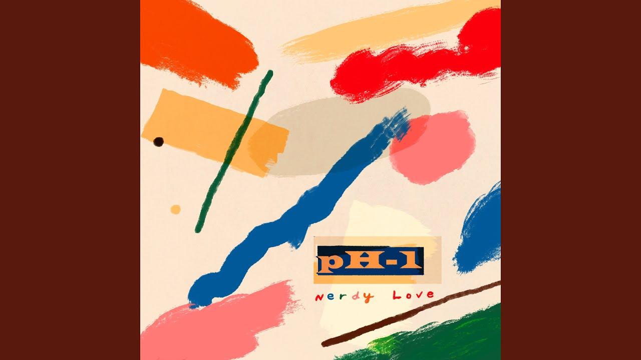 pH-1 - Nerdy Love (Feat. 백예린 Yerin Baek)
