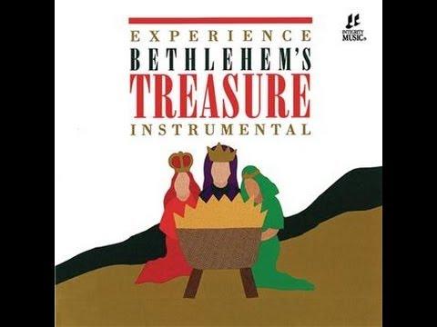 Integrity Music - Experience BETHLEHEM'S TREASURE Instrumental (Full Music)