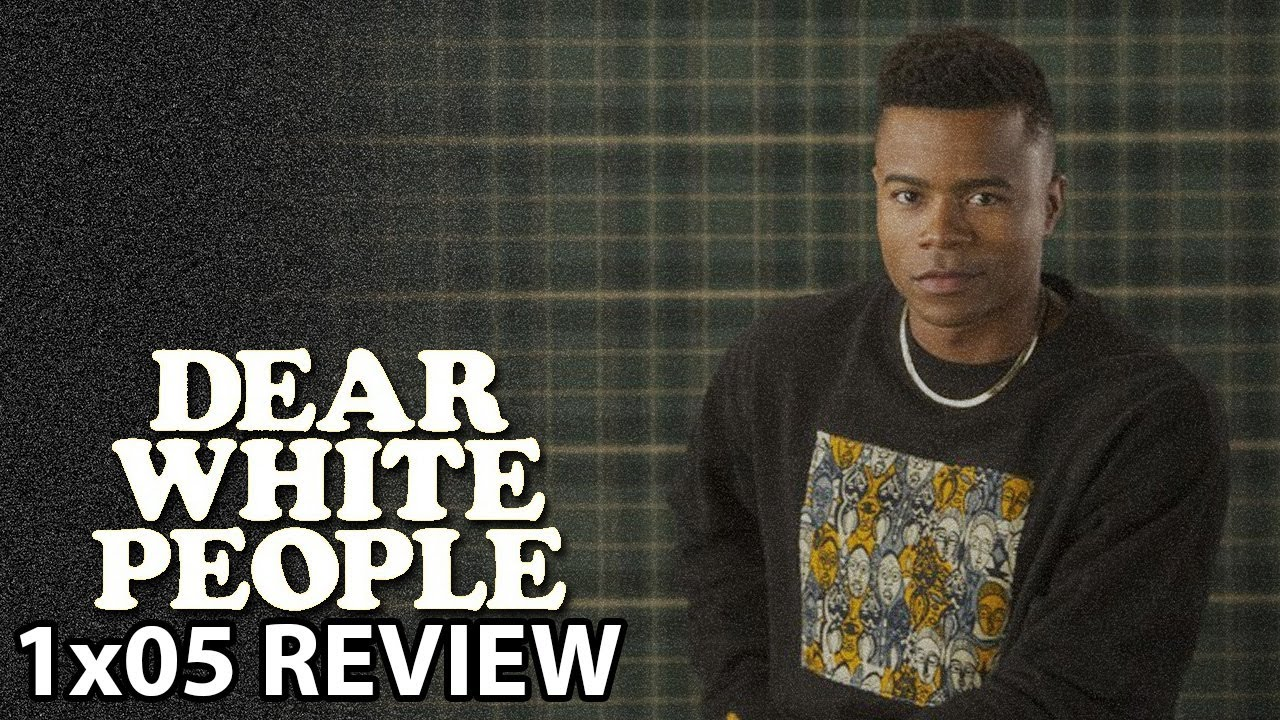 Download Dear White People Season 1 Episode 5 'Chapter V' Review