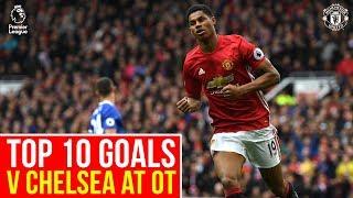 Top 10 Manchester United PL Goals v Chelsea at Old Trafford | Beckham, Rashford, Solskjaer & More!