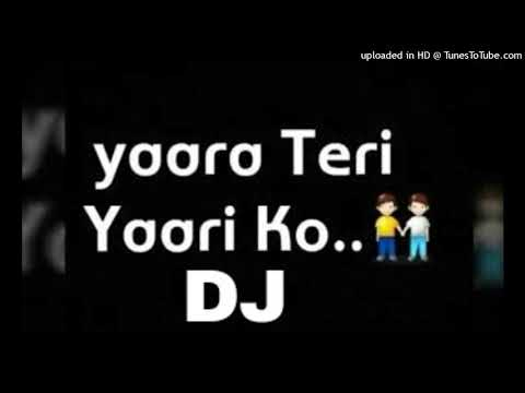 Yaara Teri Yaari Ko.. DJ SONG HARD MIX BY DJ JAGATRAJ   FRIENDS FOREVERSONG BESTMIX SONG DJ JAGATRAJ