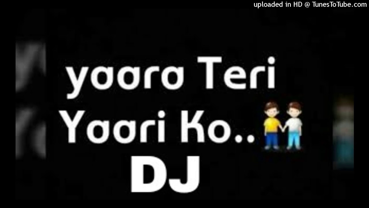 Yaara Teri Yaari Ko Dj Song Hard Mix By Dj Jagatraj Friends