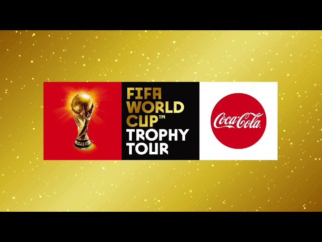 2018 FIFA World CupTM Trophy Tour by Coca-Cola Takes Off From London