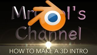 How to Create a 3D Intro using Blender!