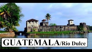 Guatemala (Beautiful) Rio Dulce