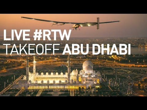 LIVE: Solar Impulse's Plane Takes Off In Abu Dhabi For The F