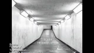 Scuba - Tracers - Triangulation