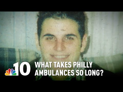 What Takes Philly Ambulances So Long To Respond After 9-1-1 | NBC10 Philadelphia