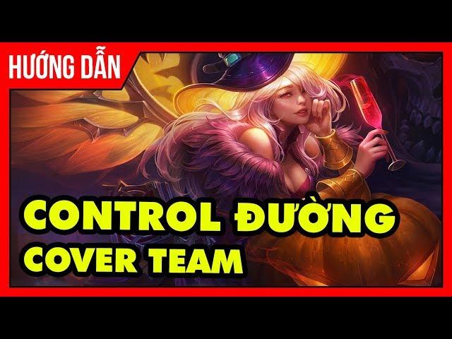 Tùng Xeko | Hướng Dẫn Lauriel Control đường cover team | Tùng xeko channel