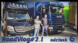Z busiarza na kierowcę ciężarówki cz.1 - RoadVlog#2.1 odcinek 6