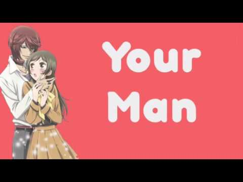 Nightcore || Your Man || Down With Webster