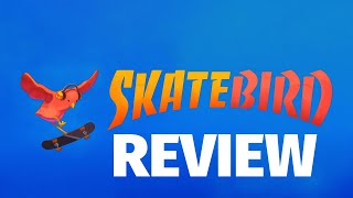 SkateBIRD Review - Birds and Boards (Video Game Video Review)