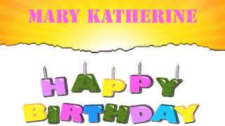 MaryKatherine   Wishes & Mensajes6 - Happy Birthday