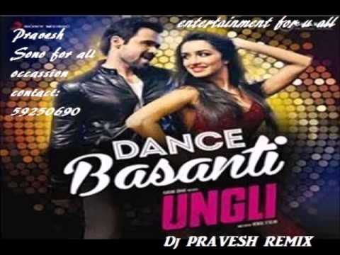 Dance Basanti Mix Dj pravesh