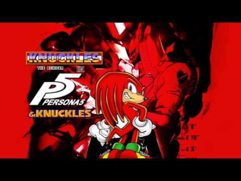 Knuckles the Echidna in Persona 5 & Knuckles