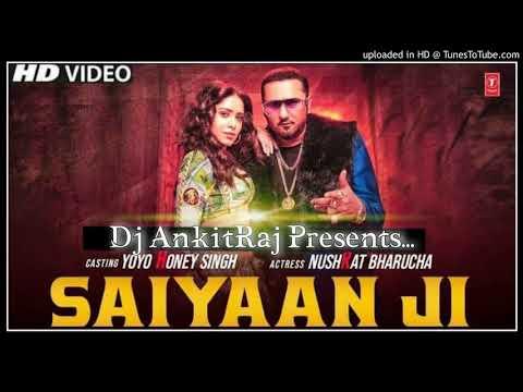 saiyaan-ji-__yo-yo-honey-singh-__-3d-hyper-bass+edm-trance-mix-__-djankitraj-!!dj-himanshuraj!!