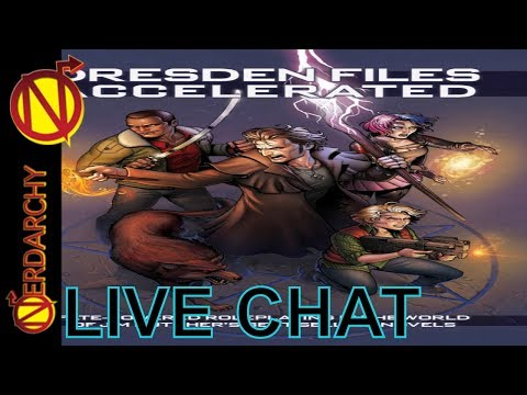 Dresden Files Discussion- Nerdarchy Live Chat #111