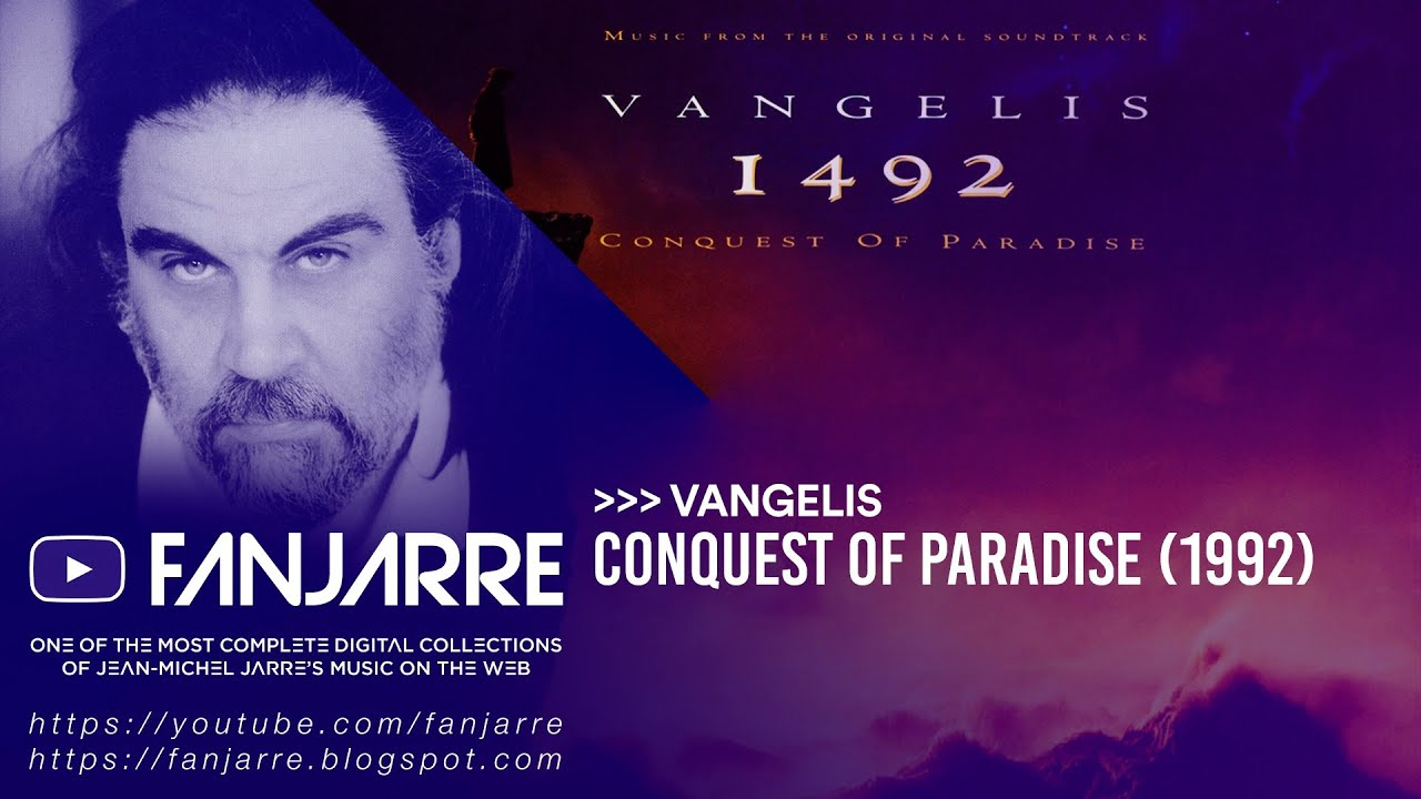 Vangelis Conquest Of Paradise Youtube