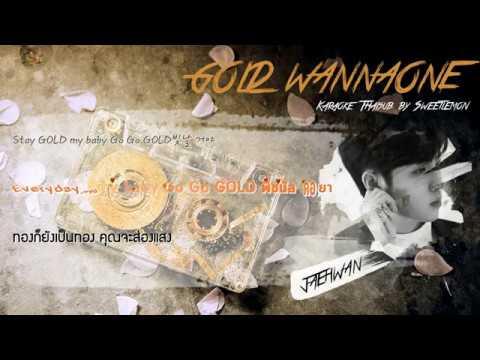 [Karaoke/Thaisub]Gold-WANNA ONE(워너원) | Mini Album 'I Promise You'