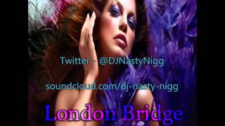 Fergie || London Bridges || Monsieur MiMi Remix ||