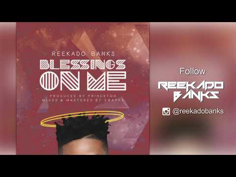 Reekado Banks - Blessings On Me ( Official  Audio )