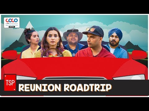 TSP's Reunion RoadTrip