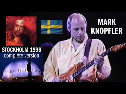 Mark Knopfler 1996 LIVE in Stockholm [50 fps, NEW complete version!]
