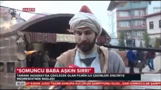 Ulusal Basında Aksaray Belediyesi (Somuncubaba Aşkın Sırrı Film Çekimleri Devam Ediyor) TRT HABER TV