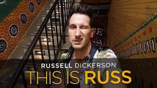 Russell Dickerson - This is RUSS (Episode 5) Video