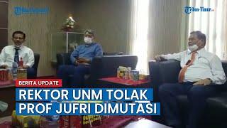 Rektor UNM Tolak Prof Jufri Dimutasi ke Dinas Pariwisata Sulsel