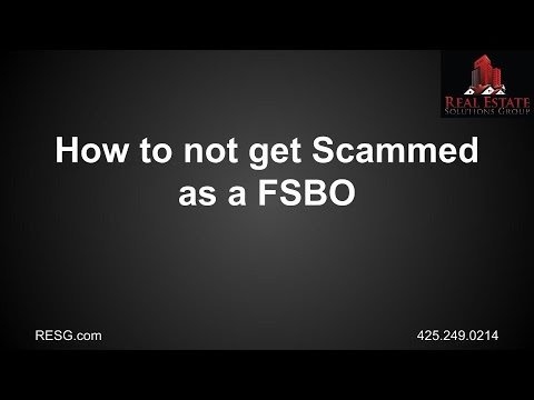 How to Not Get Scammed as a FSBO (For Sale By Owner)