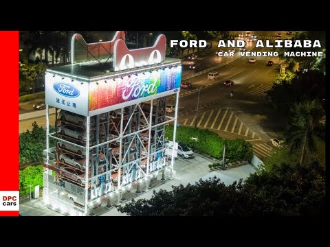Ford and Alibaba Car Vending Machine