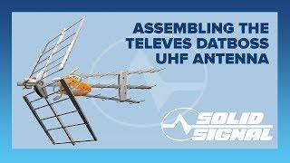 Assembling the Televes DATBOSS UHF Antenna