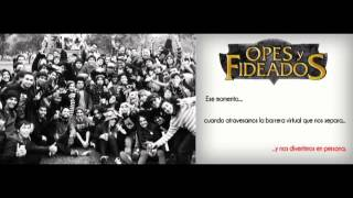 Opes & Fideados : Podcast capitulo 20 (Temp2, Ep8)