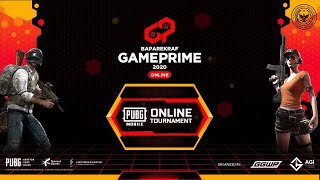 DAY 1 - BAPAREKRAF GAME PRIME 2020 PUBG MOBILE ONLINE TOURNAMENT - 100 JUTA PRIZE POOL