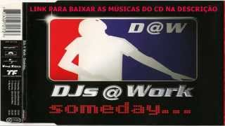 DJs @ Work ‎– Someday (CD SINGLE DOWNLOAD) 2001