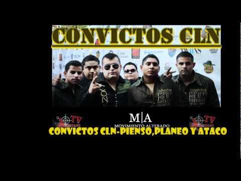 Convictos CLN - Pienso,Planeo Y Ataco 2010