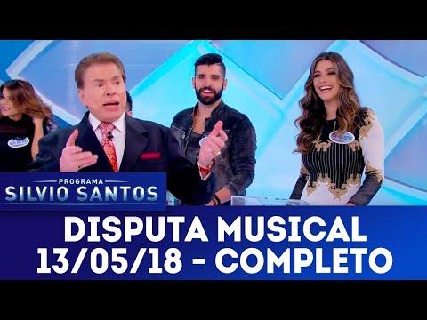 Disputa Musical - Completo | Programa Silvio Santos (13/05/18)