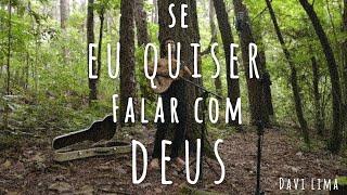 Se Eu Quiser Falar Com Deus - Gilberto Gil (Davi Lima) - Captação ao vivo