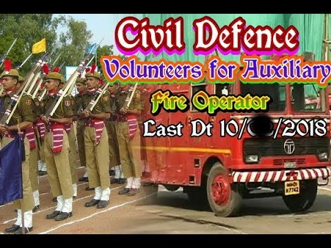 Civil Defence Volunteers for Auxiliary Fire Operator(Last Dt.10/02/2018)