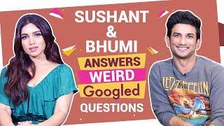 Sushant Singh Rajput & Bhumi Pednekar react to weird Googled questions | Bollywood | Pinkvilla